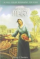 Mary (Get to Know) by Nancy I. Sanders