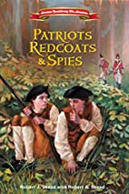 Patriots, Redcoats and Spies (American…
