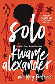 Solo (Blink) by Kwame Alexander
