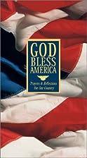 God Bless America - Prayers & Reflections…