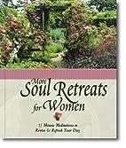 Soul Retreats for Women by Zondervan