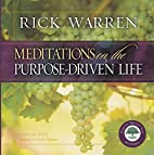 Meditations on the Purpose Driven Life by…