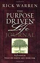 The Purpose-Driven Life Journal by Rick&hellip;