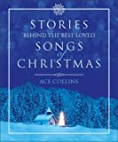Collins, Ace: Stories Of Best Loved Songs Of Christmas