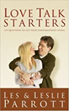 Love Talk Starters: 275 Questions to Get…