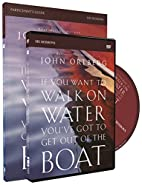 If You Want to Walk on Water, You've…