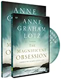 Lotz, Anne Graham: The Magnificent Obsession Participant's Guide with DVD: Embracing the God-Filled Life