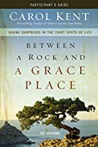 Between a Rock and a Grace Place…