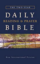The Two Year Daily Reading & Prayer Bible by…