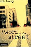 Lacey, rob: The Word On The Street