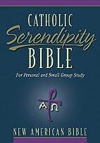 NAB Catholic Serendipity Bible by Lyman…