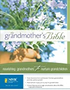 The Grandmother's Bible by Zondervan
