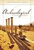 Kaiser, Walter: Archaeological Study Bible: New International Version, Personal Size, an Illustrated Walk Through Biblical History and Culture