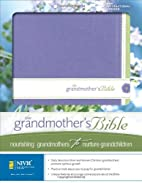 The Grandmother's Bible by Zondervan…