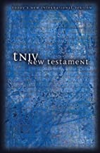 TNIV New Testament by Zondervan