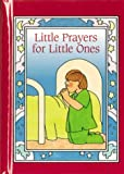 Huizenga, Anne: Little Prayers for Little Ones