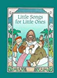 Huizenga, Anne: Little Songs for Little Ones