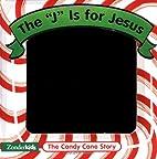 The J Is For Jesus by Alice Joyce Davidson