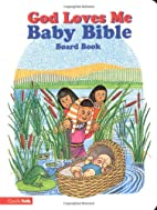 God Loves Me Baby Bible by Susan Elizabeth…
