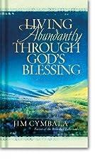 Living Abundantly Through God's Blessing by…