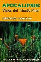 APOCALIPSIS (ESTANTE 13) by ARNOLDO CANCLINI