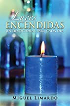 Luces Encendidas (Spanish Edition) by Miguel…