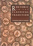Horner, Winifred Bryan: Rhetoric in the Classical Tradition