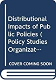 Danziger, Sheldon: Distributional Impacts of Public Policies