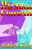 Ray, Robert J.: The Hit Man Cometh