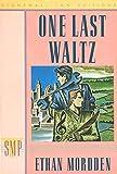 Mordden, Ethan: One Last Waltz (Stonewall Inn Editions)