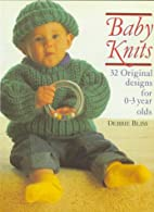 Baby Knits: 32 Original Designs for 0-3 Year…