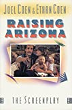 Joel Coen: Raising Arizona (St. Martin's Original Screenplay Series)