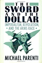 The Sword and the Dollar: Imperialism…