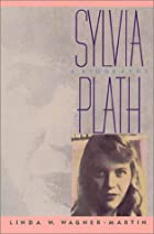 Sylvia Plath: A Biography (Vermilion Books)…
