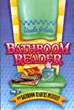 Bathroom Institute: Uncle John&#39;s Bathroom Reader
