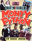 Johnson, Kim Howard: The First 200 Years of Monty Python