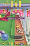 Donnelly, Nisa: The Bar Stories : A Novel after All