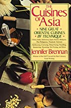 The Cuisines of Asia: Nine Great Oriental…