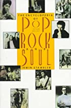Encyclopedia of Pop, Rock & Soul by Irwin…