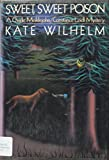 Kate Wilhelm: Sweet, Sweet Poison