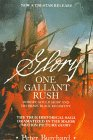 """Burchard, Peter: One Gallant Rush: Robert Gould Shaw and His Brave Black Regiment/Movie Tie in to the Movie """"Glory"""""""