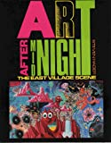 Hager, Steven: Art After Midnight: The East Village Scene