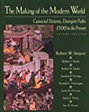 Smith, Robert J.: The Making of the Modern World: Connected Histories, Divergent Paths 1500 to the Present