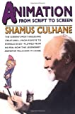 Culhane, Shamus: Animation from Script to Screen