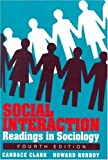 Clark, Candace: Social Interaction: Readings in Sociology