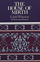 The House of Mirth [Case Studies in…