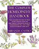 Castro, Miranda: The Complete Homeopathy Handbook: A Guide to Everyday Health Care