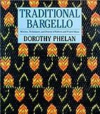 Traditional Bargello: Stitches, Techniques,…