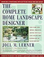 The Complete Home Landscape Designer: Save…