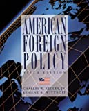 Kegley, Charles W.: American Foreign Policy: Pattern and Process
